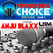 Play & Download Producers Choice Vol.11 (feat. Anju Blaxx) by Various Artists | Napster