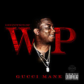 Definition Of Wop by Gucci Mane