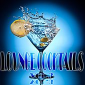 Play & Download Lounge Cocktails, Vol.3 (Delicious Grooves for Café Bar and Hotel Suites) by Various Artists | Napster