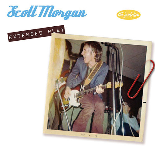 Extended Play by Scott Morgan
