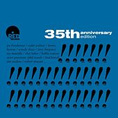 Play & Download Red Records 35th Anniversary by Various Artists | Napster