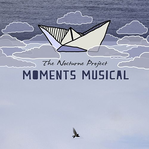 Play & Download Moments Musical by Nocturne Project | Napster