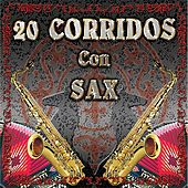 20 Corridos Con Sax by Various Artists