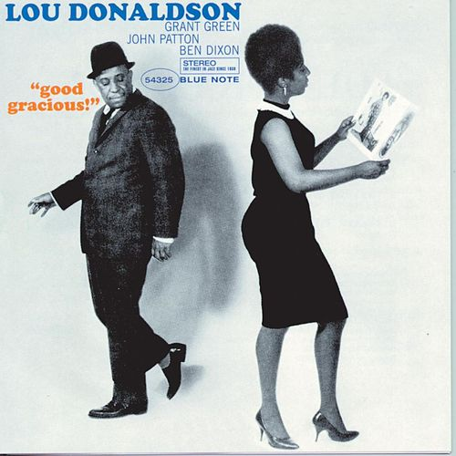 Good Gracious by Lou Donaldson