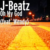 Play & Download Oh My God (feat. Wendy) by JBeatz | Napster