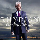 Play & Download One Day Like This by Rhydian | Napster