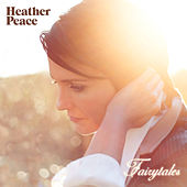 Play & Download Fairytales by Heather Peace | Napster
