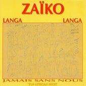 Jamais sans nous by Zaiko Langa Langa
