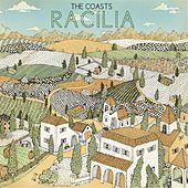 Play & Download Racilia by The Coasts | Napster