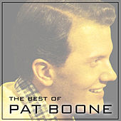 Play & Download The Best of Pat Boone by Pat Boone | Napster
