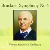 Bruckner: Symphony No. 4 by Vienna Symphony Orchestra