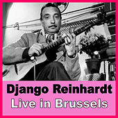 Play & Download Django Live in Brussels by Django Reinhardt | Napster