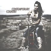 Play & Download Vintage Plug 60: Session 33 - Contemporary Country, Vol. 2 by Various Artists | Napster