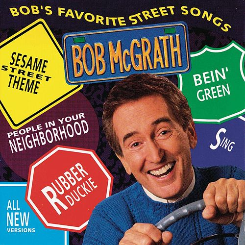Bob's Favorite Street Songs by Bob McGrath