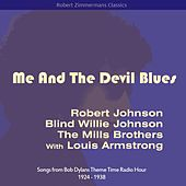 Play & Download Me and the Devil Blues (Songs from Bob Dylans Theme Time Radio Hour 1924 - 1938) by Various Artists | Napster