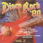 Play & Download Disco Rock '80, Vol. 2 by Various Artists | Napster
