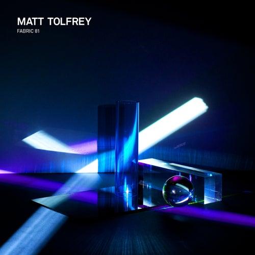fabric 81: Matt Tolfrey by Various Artists
