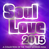 Play & Download Soul Love 2015 by Various Artists | Napster