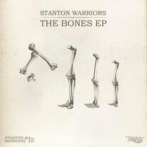 The Bones by Stanton Warriors