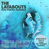 Play & Download Bring Me Joy / Tell Me Now (Director's Cut & Ivan the Terrible Remixes) by The Layabouts | Napster