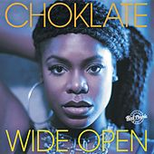 Play & Download Wide Open by Choklate | Napster