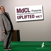 Play & Download Uplifted, Vol. 1 by MdCL | Napster