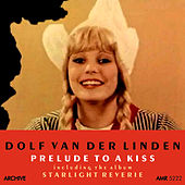 Prelude to a Kiss & Starlight Reverie by Dolf Van Der Linden