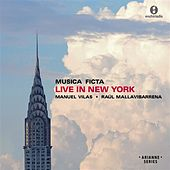 Play & Download Musica Ficta Live in New York (Live) by Various Artists   Napster
