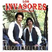 Play & Download El Puente Roto by Los Invasores De Nuevo Leon | Napster