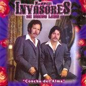Play & Download Concha del Alma by Los Invasores De Nuevo Leon | Napster