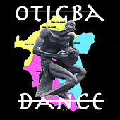 Play & Download Otigba Dance by Various Artists   Napster