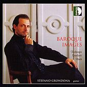 Play & Download Froberger, Bach, Scarlatti: Baroque Images by Stefano Grondona | Napster