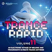 Trance Rapid, Vol. 11 (An Electronic Voyage of Melodic and Progressive Ultimate Trance Anthems) by Various Artists