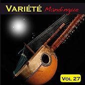 Play & Download Variété mandingue, vol. 27 by Various Artists | Napster