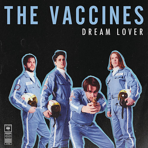 Play & Download Dream Lover by The Vaccines | Napster