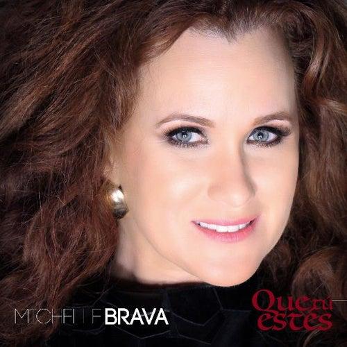 Que Tú Estés by Michelle Brava