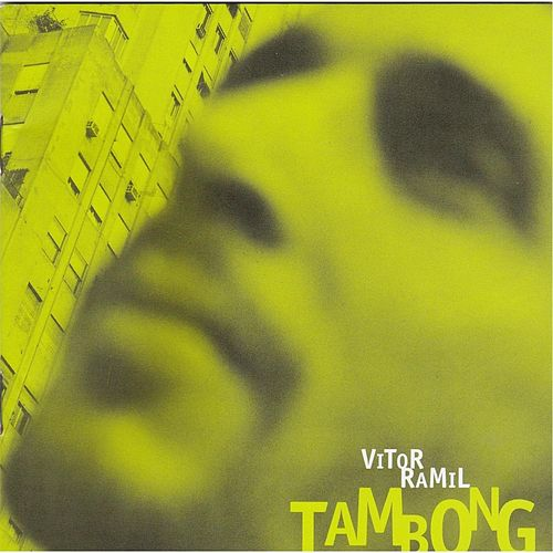 Play & Download Tambong by Vitor Ramil | Napster