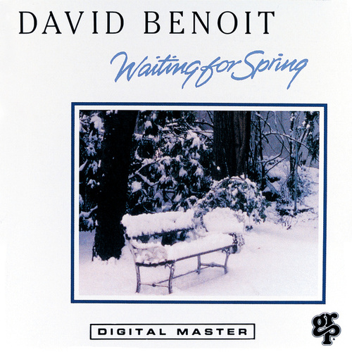 Play & Download Waiting For Spring by David Benoit | Napster