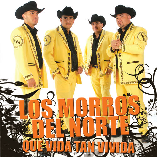 Play & Download Que Vida Tan Vivida by Los Morros Del Norte | Napster