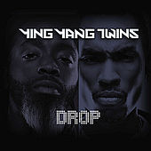 Play & Download Drop by Ying Yang Twins | Napster