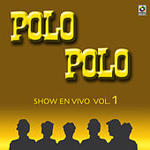 Play & Download Show En Vivo Vol. III by Polo Polo | Napster