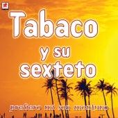 Prefiero Mi Son Montuno von Tabaco Y Su Orquesta