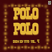 Play & Download Show En Vivo Vol. VI by Polo Polo | Napster