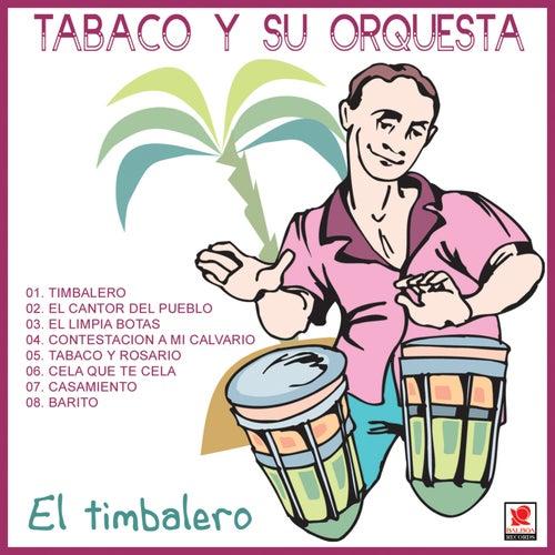 El Timbalero by Tabaco Y Su Orquesta