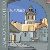 Mi Pueblo von Tabaco Y Su Orquesta