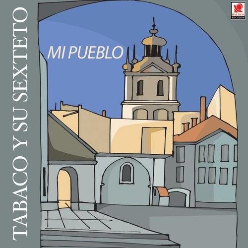 Mi Pueblo by Tabaco Y Su Orquesta