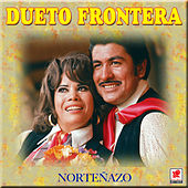 Play & Download Norteñazo by Dueto Frontera | Napster
