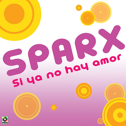 Play & Download Si Ya No Hay Amor by Sparx | Napster