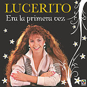 Play & Download Era La Primera Vez by Lucero | Napster