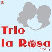 Trio La Rosa Vol.4 by Trío La Rosa